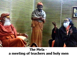 The Mela - a meeting of teachers and holy men