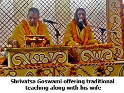 Shrivatsa Goswami offering traditional teaching along with his wife