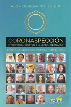 Introspección Espiritual a la luz del coronavirus. Líderes religiosos del mundo reflexionan sobre el covid-19
